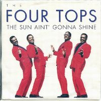 Cover The Four Tops - The Sun Ain't Gonna Shine