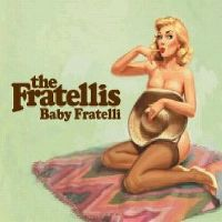 Cover The Fratellis - Baby Fratelli