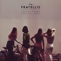 Cover The Fratellis - Impostors (Little By Little)