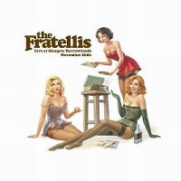 Cover The Fratellis - Live At Glasgow Barrowlands, November 2006