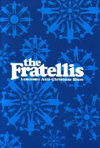 Cover The Fratellis - Lonesome Anti-Christmas Blues