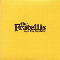 Cover The Fratellis - Look Out Sunshine!