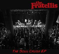 Cover The Fratellis - The Soul Crush EP