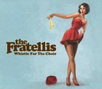 Cover The Fratellis - Whistle For The Choir