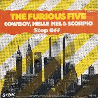 Cover The Furious Five feat. Cowboy, Melle Mel & Scorpio - Step Off