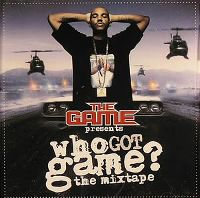 Cover The Game - Who Got Game? The Mixtape