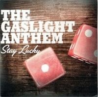 Cover The Gaslight Anthem - Stay Lucky
