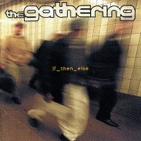 Cover The Gathering - If_Then_Else