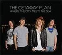 Cover The Getaway Plan - Where The City Meets The Sea