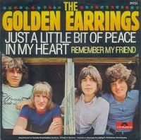 Cover The Golden Earrings - Just A Little Bit Of Peace In My Heart