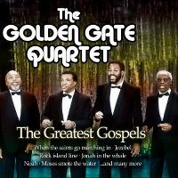 Cover The Golden Gate Quartet - The Greatest Gospels