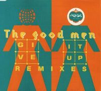 Cover The Good Men - Give It Up