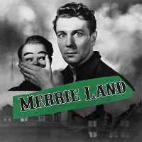 Cover The Good, The Bad & The Queen - Merrie Land