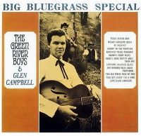 Cover The Green River Boys & Glen Campbell - Big Bluegrass Special