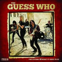 Cover The Guess Who - The Future Is What It Used To Be
