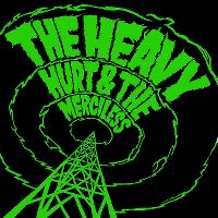 Cover The Heavy - Hurt & The Merciless