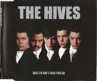 Cover The Hives - Hate To Say I Told You So