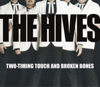 Cover The Hives - Two-Timing Touch And Broken Bones