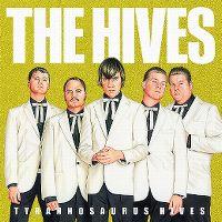 Cover The Hives - Tyrannosaurus Hives