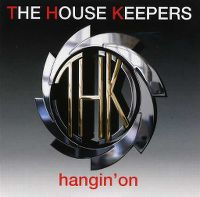 Cover The House Keepers - Hangin' On
