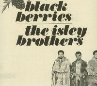 Cover The Isley Brothers - Black Berries