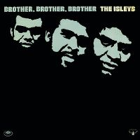 Cover The Isley Brothers - Brother, Brother, Brother
