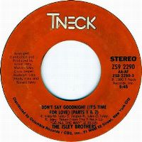 Cover The Isley Brothers - Don't Say Goodnight (It's Time For Love)
