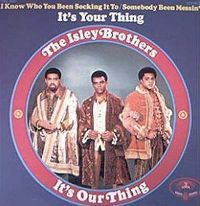 Cover The Isley Brothers - It's Our Thing