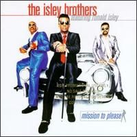 Cover The Isley Brothers - Mission To Please