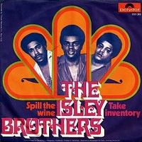 Cover The Isley Brothers - Spill The Wine