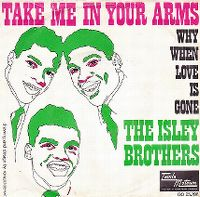 Cover The Isley Brothers - Take Me In Your Arms (Rock Me A Little While)