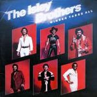 Cover The Isley Brothers - Winner Takes All