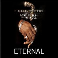 Cover The Isley Brothers feat. Ronald Isley aka Mr. Biggs - Eternal