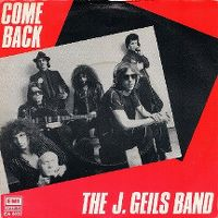 Cover The J. Geils Band - Come Back
