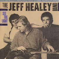 Cover The Jeff Healey Band - See The Light
