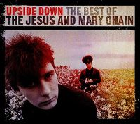 Cover The Jesus And Mary Chain - Upside Down - The Best Of