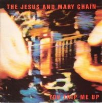 Cover The Jesus And Mary Chain - You Trip Me Up