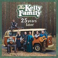 Cover The Kelly Family - 25 Years Later