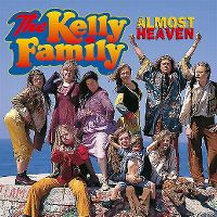 Cover The Kelly Family - Almost Heaven