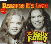 Cover The Kelly Family - Because It's Love