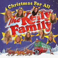 Cover The Kelly Family - Christmas For All