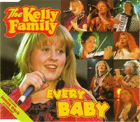 Cover The Kelly Family - Every Baby