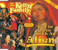 Cover The Kelly Family - Fell In Love With An Alien