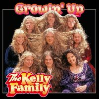 Cover The Kelly Family - Growin' Up