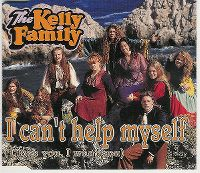 Cover The Kelly Family - I Can't Help Myself (I Love You, I Want You)