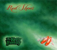 Cover The Kelly Family - Red Shoes