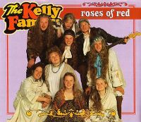 Cover The Kelly Family - Roses Of Red