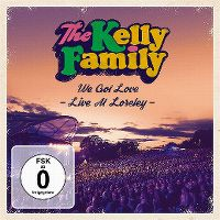 Cover The Kelly Family - We Got Love - Live At Loreley