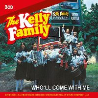 Cover The Kelly Family - Who'll Come With Me