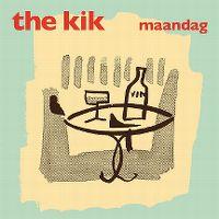 Cover The Kik - Maandag